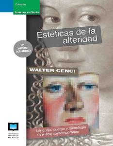 TAPA ESTETICAS DE LA ALTERIDAD, WALTER CENCI IMPRENTA 2 ed.