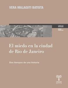 TAPA EL MIEDO EN LA CIUDAD DE RIO DE JANEIRO, VERA BATISTA 1