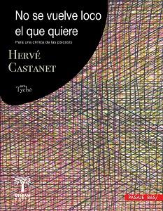 TAPA NO SE VUELVE LOCO EL QUE QUIERE H. CASTANET