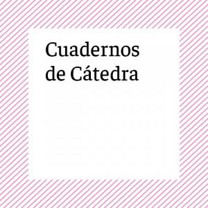 Cuadernos de Cátedra