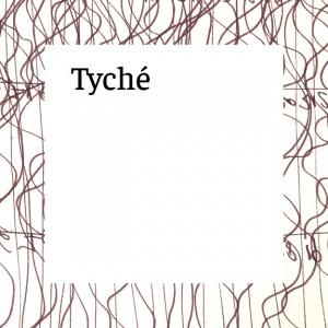 Serie Tyché
